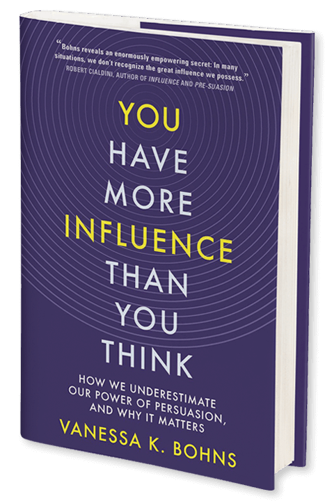 You Have More Influence Than You Think - Vanessa K. Bohns